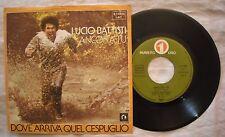 45 BATTISTI  - ANCORA TU - DOVE ARRIVA QUEL CESPUGLIO - 1976 - Stampa Spagna