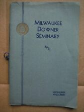 Milwaukee Downer Seminary  A Prepatory School for Girls 1931 -1932
