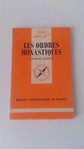 Jacques DUBOIS - Les Ordres monastiques