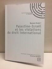 Palestine-Israel Et Les Violations Du Droit International Nasser Zammit 2014