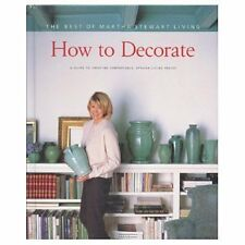 How to Decorate: A Guide to Creating Comfortable,