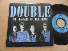 "DISQUE 45T DE DOUBLE   "" THE CAPTAIN OF HER HEART """