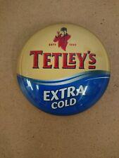 #R413 TETLEYS ROUND BAR BADGE, pub,font,tbar,mancave