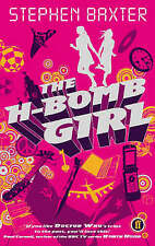 The H-Bomb Girl, Stephen Baxter, New Book
