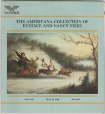 Americana Collection of Eustace and Nancy Fiske -Skinner Catalog 1984