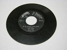 Dee Clark If It Wasn't For Love/Hey Little Girl 45 RPM