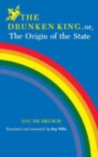 The Drunken King, or, The Origin of the State (African Systems of-ExLibrary