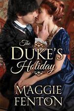 The Duke's Holiday [The Regency Romp Trilogy]