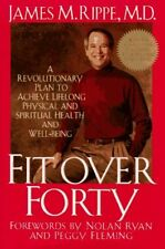 Fit over Forty: A Revolutionary Plan to Achieve Li