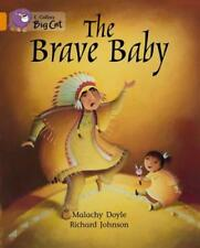 Collins Big Cat - The Brave Baby: Band 06/Orange by Malachy Doyle | Paperback Bo