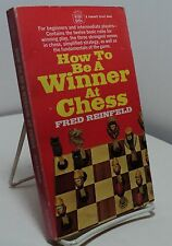 How to Be A Winner at Chess by Fred Reinfeld - Fawcett Crest M1501