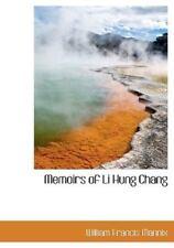 Memoirs of Li Hung Chang: By William Francis Mannix