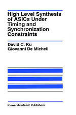 High Level Synthesis of ASICs under Timing and Synchronization Constraints (The