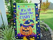 """IT'S ALL ABOUT THE CANDY SMALL GARDEN HALLOWEEN HOUSE FLAG 12"""" X 18"""""""