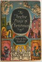 Hadfield, Miles and John THE TWELVE DAYS OF CHRISTMAS 1st Edition 1st Printing