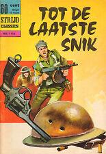 STRIJD CLASSICS 01113 - TOT DE LAATSTE SNIK (1965)