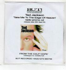 (GD183) Ted Jackson, Take Me To The Edge Of Heaven - 2005 DJ CD