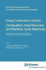Energy Conservation in Industry - Combustion, Heat Recovery and Rankine Cycle...