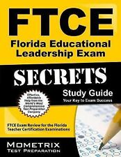 FTCE Florida Educational Leadership Exam Secrets Study Guide: FTCE Exam Review f