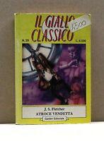 ATROCE VENDETTA - J.S.Fletcher [Libro, Il Giallo Classico n.29]