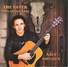 Nils Lofgren - Loner: Nils Sings Neil [New CD]
