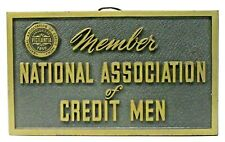 vintage MEMBER NATIONAL ASSOCIATION OF CREDIT MEN Sign ^