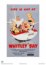LIFE IS GAY AT WHITLEY BAY  POSTER  RETRO VINTAGE RAILWAY ADVERTISING ART