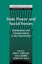 Cambridge Studies in Comparative Politics: State Power and Social Forces :...