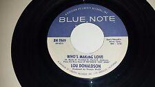 LOU DONALDSON Who's Making Love / Hot Dog BLUE NOTE 1949 JAZZ FUNK 45