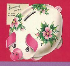 1117A VTG MID CENTURY DIE CUT HALLMARK BIRTHDAY CARD PIGGY BANK PINK EARS NOSE