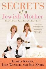 Secrets of a Jewish Mother: Real Advice, Real Family, Real Love, , Good Conditio