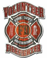 "VOLUNTEER FIREFIGHTER FIRE DEPT BROTHERHOOD 16"" HEAVY DUTY USA MADE METAL SIGN"