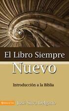 Libro Siempre Nuevo, El by Delgado, Jose Silva