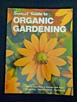 Sunset Guide To Organic Gardening 1971 Composting Natural Fertilizers Pest Fruit