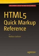 HTML5 Quick Markup Reference: By Olsson, Mikael Jackson, Wallace