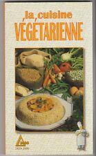 La cuisine végétarienne Anne Noël