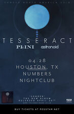 TESSERACT / PLINI / ASTRONOID 2018 HOUSTON CONCERT TOUR POSTER-Progressive Metal