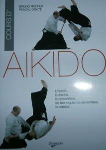 LIVRE - COURS D'AIKIDO > HISTOIRE, THEORIE, TECHNIQUES FONDAMENTALES...