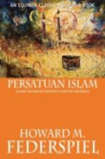 Persatuan Islam Islamic Reform in Twentieth Century Indonesia by Howard M....