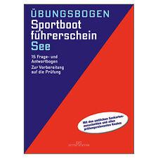 Sportbootführerschein SBF See, 15 Fragebögen # Delius Klasing DK 9783768834872