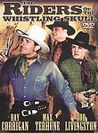 The Three Mesquiteers: The Riders of The Whistling Skull NEW DVD