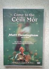 Come to the Ceili Mor. - Matt Cunningham and his band