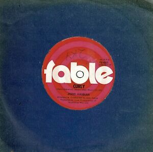 """JIMMY HANNAN  X  2      """"CURLY  /  THANKS""""      1970 (FABLE)  45's"""