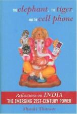 New listing The Elephant, the Tiger, and the Cell Phone : Reflections on India: the.