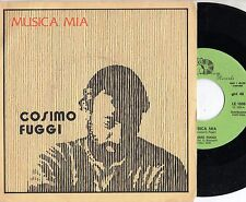 COSIMO FUGGI disco 45 giri STAMPA ITALIANA Musica mia + Ancora noi 1982 ITALY