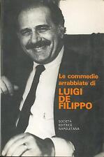 LIBRO Le commedie arrabbiate di Luigi de Filippo Società Editrice Napoletana