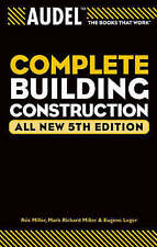NEW Audel Complete Building Construction by Mark Richard Miller