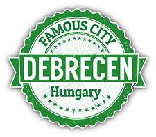 "Debrecen City Hungary Grunge Travel Stamp Car Bumper Sticker Decal 5"" x 4"""