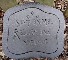 """""""Stop animal abuse."""" Dog cat plaque mold garden casting ornament mould"""