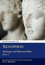 Xenophon: Apology & Memorabilia I (Classical Texts) (Classical Texts Series) (An